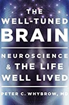 The Well-Tuned Brain: Neuroscience and the…