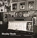 Horenstein, Henry: Honky Tonk: Portraits of Country Music