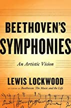 Beethoven's Symphonies: An Artistic Vision…