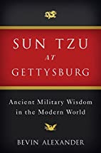 Sun Tzu at Gettysburg: Ancient Military…