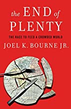 The End of Plenty: The Race to Feed a…