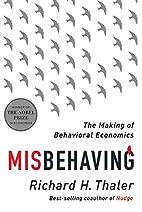 Misbehaving: The Making of Behavioral…