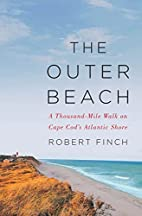 The Outer Beach: A Thousand-Mile Walk on…