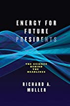 Energy for Future Presidents: The Science…