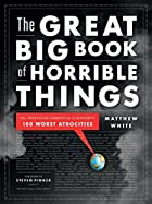 The Great Big Book of Horrible Things: The…