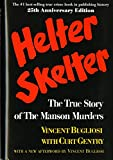 Gentry, Curt: Helter Skelter: The True Story of the Manson Murders