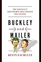 Buckley and Mailer: The Difficult Friendship…