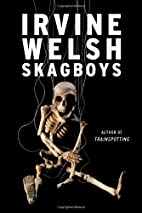 Skagboys by Irvine Welsh