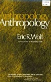 Wolf, Eric R.: Anthropology