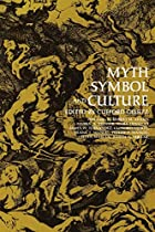 Myth, Symbol and Culture by Clifford Geertz