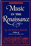 Reese, Gustave: Music in the Renaissance