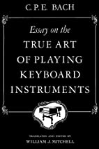Essay on the True Art of Playing Keyboard…
