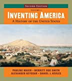 Maier, Pauline: Inventing America: A History of the United States (Second Edition)  (Vol. 1)