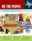 Ginsberg, Benjamin: We the People: Texas Politics (Chapters 19-27), Sixth Edition