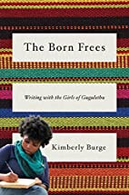 The Born Frees: Writing with the Girls of…