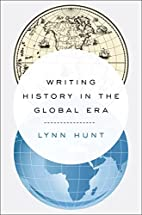Writing History in the Global Era by Lynn…
