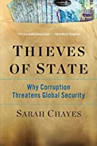 Thieves of State: Why Corruption Threatens…