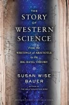 The Story of Western Science: From the…