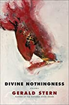 Divine Nothingness: Poems by Gerald Stern