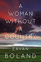 A Woman Without a Country: Poems by Eavan…
