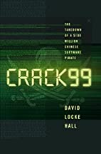 CRACK99: The Takedown of a $100 Million…