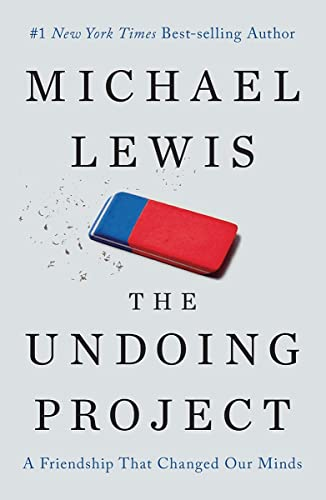 the-undoing-project-a-friendship-that-changed-our-minds