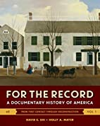 For the Record: A Documentary History of…
