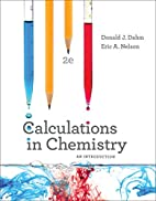 Calculations in Chemistry: An Introduction…
