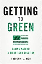 Getting to Green: Saving Nature: A…