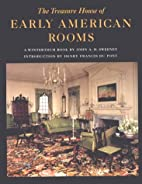 The Treasure House of Early American Rooms…