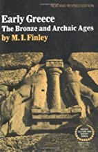 Early Greece: The Bronze and Archaic Ages by…
