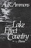 Ammons, A. R.: Lake Effect Country: Poems