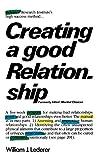 Lederer, William J.: Creating a Good Relationship