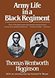 Higginson, Thomas Wentworth: Army Life in a Black Regiment