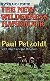 Petzoldt, Paul: The New Wilderness Handbook (Revised and Updated)
