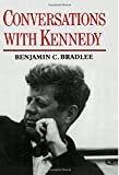 Bradlee, Benjamin: Conversations With Kennedy