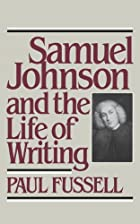 Samuel Johnson and the Life of Writing by…