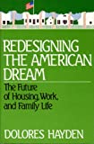 Hayden, Dolores: Redesigning the American Dream