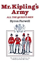 Mr. Kipling's Army by Byron E. Farwell