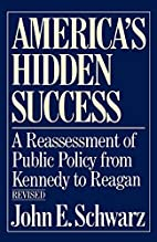 America's Hidden Success: A Reassessment of…