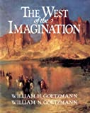 Goetzmann, William H.: West of the Imagination