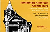 Blumenson, John J.G.: Identifying American Architecture: A Pictorial Guide to Styles and Terms  1600-1945