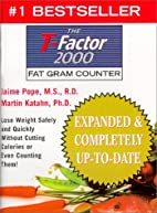 The T-Factor Fat Gram Counter by Jamie…