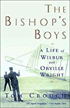 The Bishop's Boys: A Life of Wilbur and…