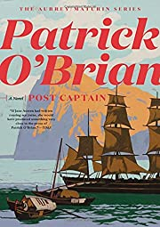 Post Captain (Aubrey/Maturin) by Patrick…