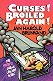 Jan Harold Brunvand: Curses! Broiled Again!