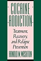 Cocaine Addiction: Treatment, Recovery, and&hellip;