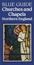 Blue Guide Churches and Chapels Northern…