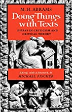 Doing Things with Texts: Essays in Criticism…