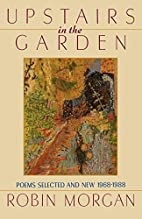 Upstairs in the Garden: Poems Selected and…